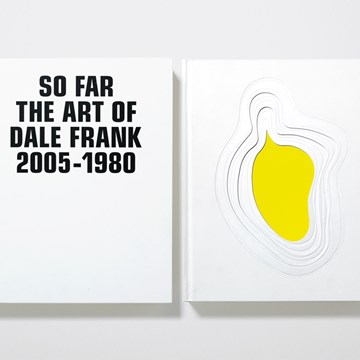 Dale Frank: So Far the Art of Dale Frank 1980 - 2005