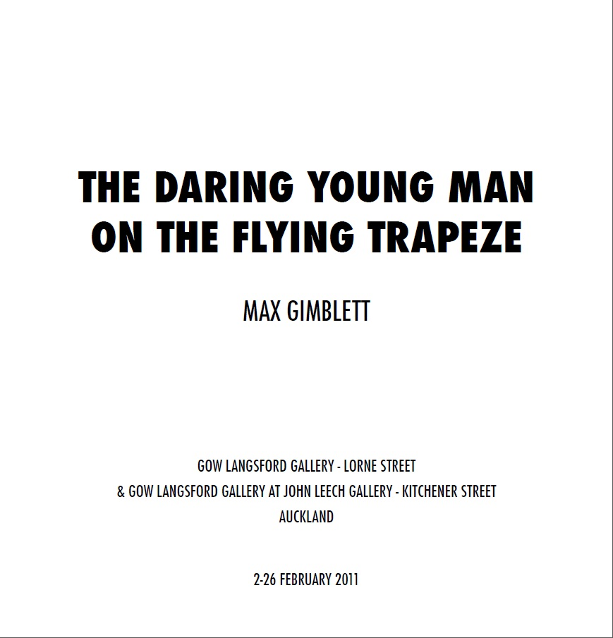 Max Gimblett: The Daring Young Man on the Flying Trapeze