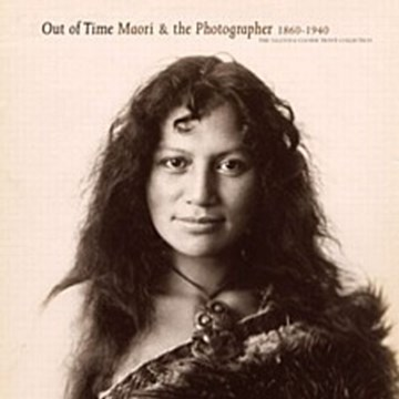 Out of Time Maori & the Photographer